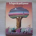 La fugue du Petit Poucet, <b>Michel</b> <b>Tournier</b>, éditions G.P. 1979