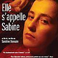 Elle s'appelle Sabine, un film de Sandrine Bonnaire, 2007.
