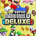 Test de New Super Mario <b>Bros</b> U Deluxe - Jeu Video Giga France