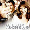 Coup de foudre à Rhode Island, chiant comme la pluie ! (2008)