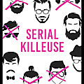 Serial killeuse - c. j. skuse - editions denoël