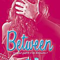 Landon tome 2 : between de anna todd