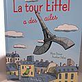 La Tour Eiffel a des ailes, de Mymi Doinet et <b>Aurélien</b> <b>Débat</b>