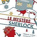 Le mystère sherlock ---- j.m. erre
