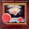 Bobby Hutcherson - 1976 - The View From Inside (Blue Note)