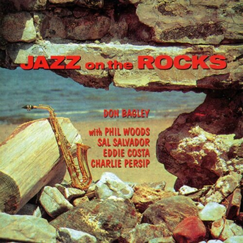 Don Bagley - 1957 - Jazz On The Rocks (Blue Moon)