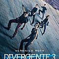 Divergente 3 : L'allégeance, de Veronica Roth