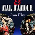 MAL DE MER & MAL D'AMOUR