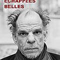 Echappées belles : ballade avec <b>Denis</b> <b>Lavant</b>, un acteur singulier et passionné
