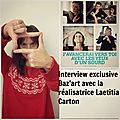 Interview exclusive de laetitia carton, réalisatrice du film