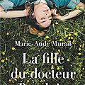 LA FILLE DU DOCTEUR BAUDOIN - <b>MARIE</b>-<b>AUDE</b> <b>MURAIL</b>.