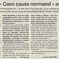 28 avril 2015 caen cause normand: une belle opération de com anti-clochemerle?