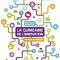 la quinzaine de l'<b>innovation</b> en Basse-Normandie - du 7 au 22 octobre 2013