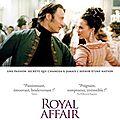 A Royal Affair de Nikolaj Arcel avec <b>Mads</b> <b>Mikkelsen</b>, Alicia Vikander, Mikkel Boe Folsgaard