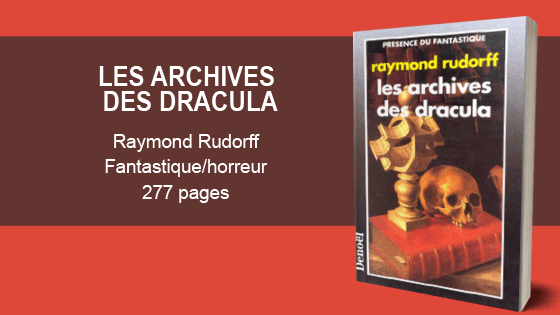 archives-dracula-raymond-dudorff-murphy