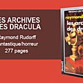 Les archives des dracula - raymond rudorff