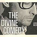 The Divine <b>Comedy</b> - Jeudi 2 Décembre 2010 - Joy Eslava (Madrid)
