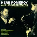 Herb Pomeroy And His Stablemates - 1955- Live at the Stables, Boston 1955 (Fresh Sound)