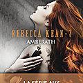Amberath (Rebecca Kean #7), de <b>Cassandra</b> <b>O</b>'<b>Donnell</b>