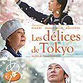 Ciné: les délices de tokyo