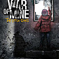 This War of Mine - The Little Ones est disponible sur Fuze Forge