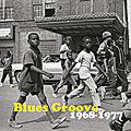 <b>Blues</b> Groove (1968-1977) + <b>Blues</b> Groove 2 (1969-1983) + <b>Blues</b> Groove 3 (1968-1975)