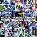 Muhal Richard Abrams: Vision Towards Essence (Pi Recordings - 2007)