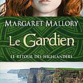 Le Gardien - Margaret <b>Mallory</b>