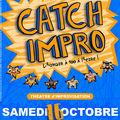 Dans un mois : catch-impro !