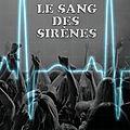 Le sang des sirènes, thriller...