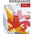 Une nouveau livre sur la normandie à paraître: l'identite normande au xxie siècle par g. thirel
