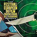 Le Festival Européen du <b>Film</b> <b>Fantastique</b> se tient à Strasbourg