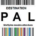 <b>Challenge</b> Destination PAL : ma PAL 2020