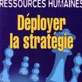 <b>Ressources</b> <b>humaines</b> : Déployer la stratégie - Alain Meignant