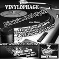 VINYLOPHAGE L'EMISSION 100% VINYLES