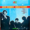 Shelly Manne & His Men at Shelly's Manne-Hole - 1966 - Boss Sound (Atlantic)