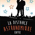 La distance astronomique entre toi et moi de jennifer e. smith