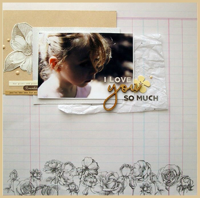 "Mercii ! & DT Sagapo Scrap - Page / Layout ""I Love You So Much"""