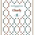 ~ charly, sarah turoche-dromery