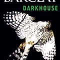 Darkhouse - <b>Alex</b> <b>Barclay</b>