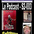 3e émission de la série 2 du podcast...