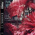 FOALS – Everything Not Saved Will Be Lost - Part 1 (2019)