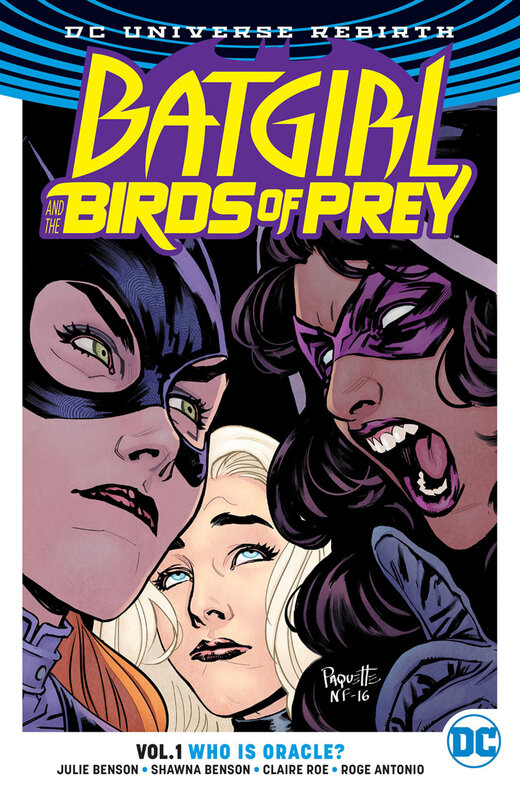 rebirth batgirl and the birds of prey vol 01 who is oracle