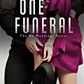One Funeral (No Weddings #2) - Kat Bastion, Stone Bastion