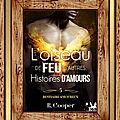 Service presse du Boudoir Ecarlate : bestiaire amoureux tome 5 : l'oiseau de feu et autres histoires d'amour (R Cooper)