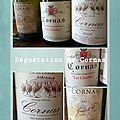 Des vins de l'appellation Cornas dégustés à l'aveugle : première partie