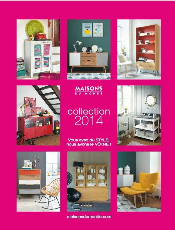Nouveau: le catalogue Maisons du Monde 2014 • - Deco Trendy ...