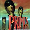 <b>Primus</b> - Tales of the Punchbowl