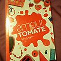 Les Miams, tome 3 : Amour tomate