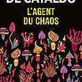 L'agent du chaos de Giancarlo De Cataldo
